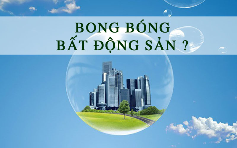 Bong bóng bất động sản năm 2021 liệu có nguy cơ sảy ra hay không ?